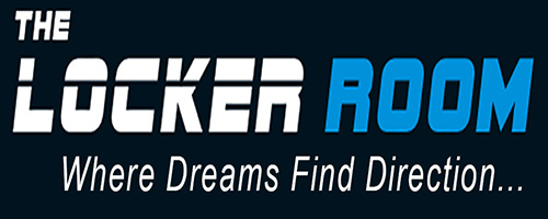 The Locker Room: Where Dreams Find Direction...